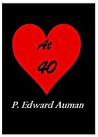 At 40 by P. Edward Auman