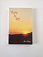 Rising in Love: The Journey into Light by…