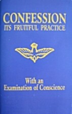Confession - It's Fruitful Practice (With an…