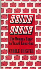 Going Alone: The Woman's Guide to Travel…