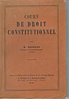 Cours de droit constitutionnel by Georges…