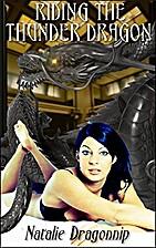 Riding the Thunder Dragon: Monster Erotica…