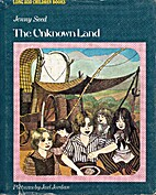 The Unknown Land (Long Ago Children Books)…