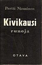Kivikausi : runoja by Pertti Nieminen