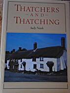 Thatchers and Thatching by Judy E. Nash