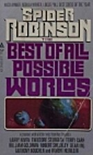 The Best of All Possible Worlds by Spider…