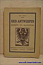 Oud Antwerpen - Kerken en kloosters by Ben…