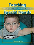 Teaching Infants, Toddlers, and Twos with…