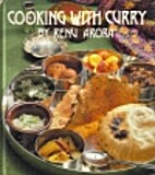 Cooking With Curry by Renu Arora