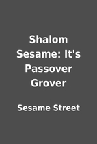 Shalom Sesame: It's Passover Grover by…