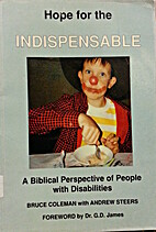 Hope For The Indispensable by Bruce Coleman