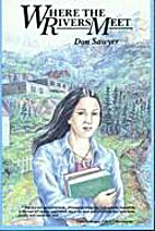 Where the Rivers Meet by Don Sawyer
