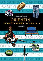 Orientin etymologinen sanakirja by Klaus…