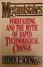 MEGAMISTAKES: Forecasting and the Myth of…
