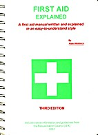 First Aid Explained by Alan Whitlock