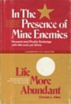 In the Presence of Mine Enemies & Life More…