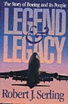 Legend & Legacy: The Story of Boeing and Its…
