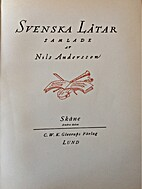 Svenska låtar. 22, Skåne II by…
