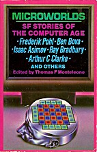 Microworlds: Tales of the Computer Age by…