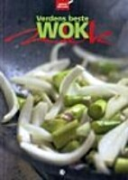 Verdens beste wok by Astrid Skår