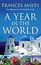 A Year in the World: Journeys of a…