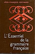 L'Essentiel de la Grammaire Française by…