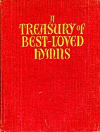 A Treasury of Best Loved Hymns with Their…