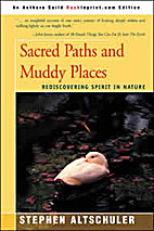 Sacred Paths and Muddy Places: Rediscovering…