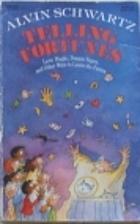 Telling Fortunes by Alvin Schwartz