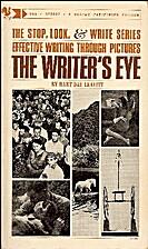 The Writer's Eye by Hart Day Leavitt