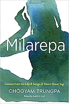 Milarepa: Lessons from the Life and Songs of…