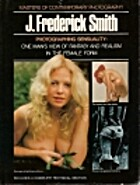 Photographing sensuality, J. Frederick Smith…