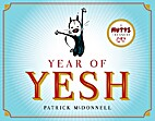 Year of Yesh: A Mutts Treasury by Patrick…