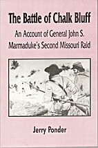 The Battle of Chalk Bluff: An account of…