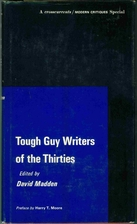 Tough Guy Writers of the Thirties by David…