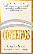 Coverings by D. Gary Naler