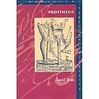 Prosthesis (Meridian: Crossing Aesthetics)…