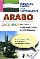 Arabo: dizionario e guida alla conversazione…