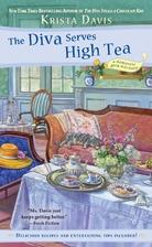 The Diva Serves High Tea (A Domestic Diva…