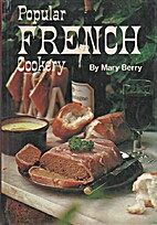 Popular French Cookery by Mary Berry