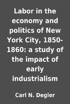 Labor in the economy and politics of New…