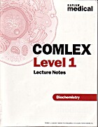 COMLEX Level 1 Lecture Notes: Biochemistry…