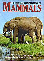 The illustrated encyclopedia of mammals by…