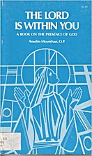 The Lord Is Within You: A Book on the…