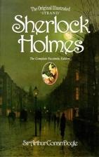 The Complete Sherlock Holmes by Arthur Conan…