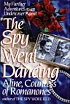 The Spy Went Dancing by Aline, Countess of…