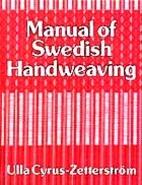 Manual of Swedish Handweaving by Ulla…
