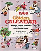 The Golden Calendar 1966 by Peggy Parish