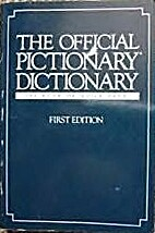 The Official Pictionary Dictionary: First…