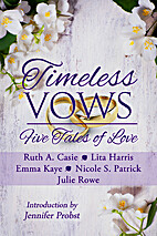 Timeless Vows: Five Tales of Love (Timeless…